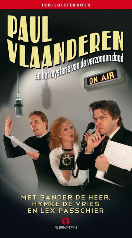 Paul Vlaanderen en het mysterie van de verzonnen dood .. MYSTERIE VAN DE VERZONNEN DOOD // FRANCIS DURBRIDGE luisterboek, Van den Heuvel, Dick, Audio Visuele Media
