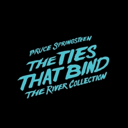 TIES THAT BIND: THE.. .. RIVER COLLECTION /4CD+3DVD/UNRELEASED AUDIO & VIDEO BRUCE SPRINGSTEEN, CD