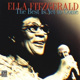 BEST IS YET TO COME Audio CD, ELLA FITZGERALD, CD