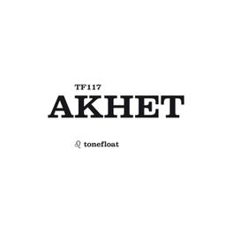 AKHET AKHET, LP