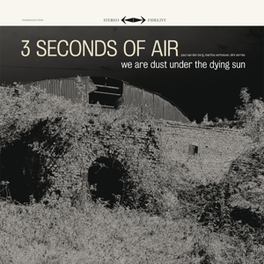 WE ARE DUST UNDER THE.. .. DYING SUN / DELUXE MINI ALBUM CARDBOARD SLEEVE THREE SECONDS OF AIR, CD