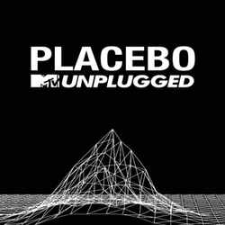 Placebo - Mtv Unplugged...