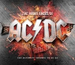 MANY FACES OF AC/DC FT. BRIAN JOHNSON, BON SCOTT, LEMMY, QUIET RIOT ... AC/DC.=V/A=.=TRIB=, CD