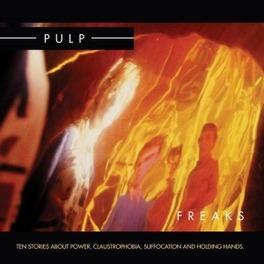 FREAKS 2012 RE-ISSUE PULP, CD