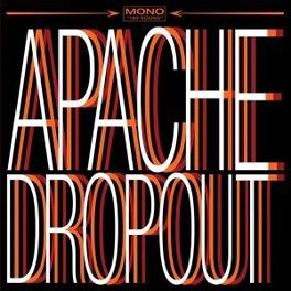 APACHE DROPOUT APACHE DROPOUT, CD