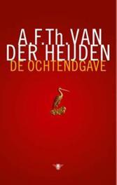 De ochtendgave roman, Van der Heijden, A.F.Th., Hardcover