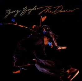 DANCER NEW REMASTERED 1978 SOLO ALBUM BY ISOTOPE GUITARIST GARY BOYLE, CD