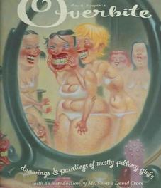 Dave Cooper's Overbite Paintings & Drawings of Mostly Pillowy Girls, Dave Cooper, Hardcover