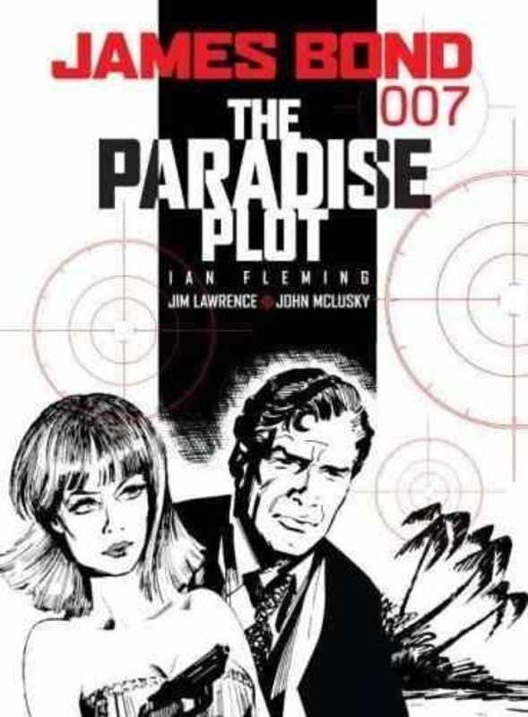 James Bond the Paradise Plot. The Paradise Plot, Ian Fleming, Paperback