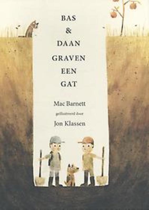 Bas en Daan graven een gat Mac Barnett, Hardcover