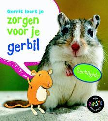 Gerrit leert je zorgen voor...