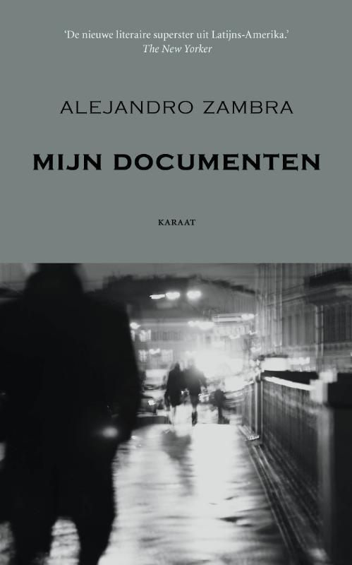 Mijn documenten Zambra, Alejandro, Paperback