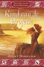 Kind van de profetie Zeven wateren, Marillier, Juliet, Paperback