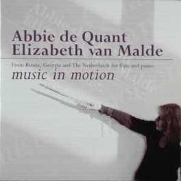 MUSIC IN MOTION WORKS BY TAKTAKISHVILI/RACHMANINOV/ZUIDAM Audio CD, ABBIE DE QUANT, CD