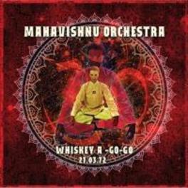 WHISKEY A-GO-GO 27.. .. MARCH 1972 MAHAVISHNU ORCHESTRA, CD