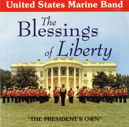 BLESSINGS OF LIBERTY U.S. MARINE BAND, CD