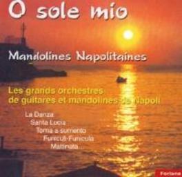 O SOLE MIO GUITARES ET MANDOLINES V/A, CD