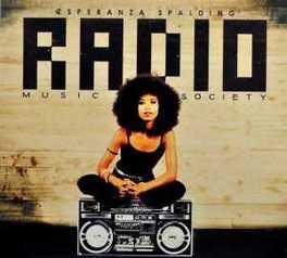 RADIO MUSIC SOCIETY ESPERANZA SPALDING, CD