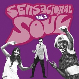 SENSACIONAL SOUL 3 SPANISH SOULFUL NUGGETS FROM THE 60S AND 70S V/A, CD