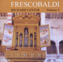 KEYBOARD WORKS VOL.4 RICHARD LESTER G. FRESCOBALDI, CD
