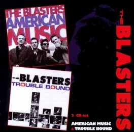 AMERICAN MUSIC/TROUBLE.. .. BOUND, BLASTERS, CD