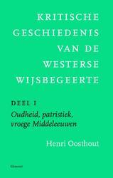 Kritische geschiedenis van de westerse wijsbegeerte: 1 Oudheid, patristiek, vroege Middeleeuwen deleeuwen, vroegmoderne tijd