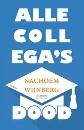 Alle collega's dood Wijnberg, Nachoem M., Paperback