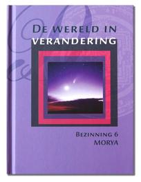 De wereld in verandering Bezinning, Morya, Paperback