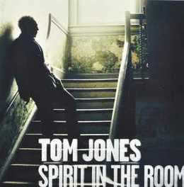 SPIRIT IN THE ROOM *2012 COVER ALBUM:MCCARTNEY/WAITS/COHEN/JOE HENRY...* TOM JONES, CD