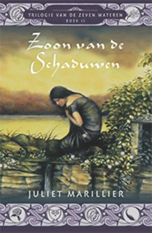 Zoon van de schaduwen Zeven wateren, Juliet Marillier, Paperback