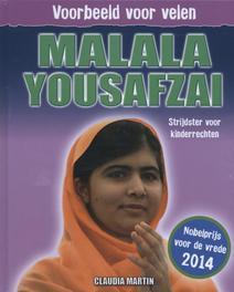 Malala Yousafzai strijdster voor kinderrechten, Martin, Claudia, Hardcover