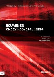 Bouwen en omgevingsvergunning: 2013 H. Barendregt, Paperback