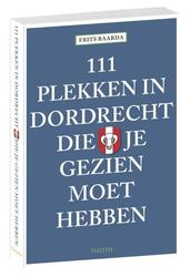 111 plekken in Dordrecht...