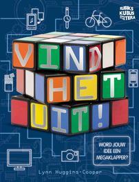 Hoe ik ontdek... wordt jouw idee een megaklapper?, Lynn Huggins-Cooper, Hardcover