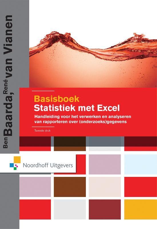 Basisboek statistiek met Excel handleiding voor het verwerken en analyseren van en rapporteren over (onderzoeks)gegevens, Van Vianen, René, Hardcover