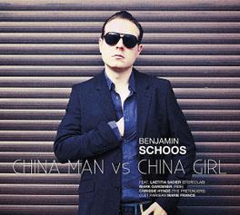 CHINA MAN VS CHINA GIRL BENJAMIN SCHOOS, CD