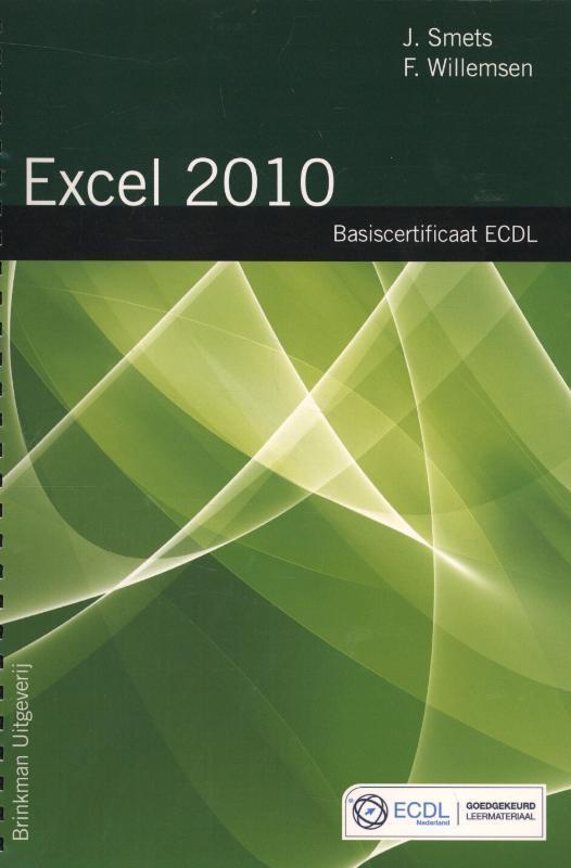 Spreadsheets: Excel 2010 Smets, Jan, Losbladig