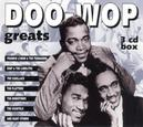 DOO-WOP GREATS W/DUBS/GLADYS KNIGHT & THE PIPS/DELLS/PLATTERS/SPANIELS