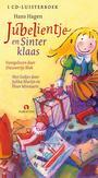 Jubelientje en Sinterklaas .. SINTERKLAAS - VERHALEN EN LIEDJES