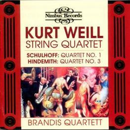 STRING QUARTET NO.3 BRANDIS QUARTET Audio CD, HINDEMITH/SCHULHOFF/WEILL, CD