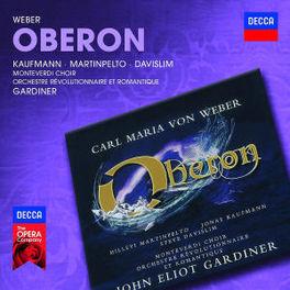 OBERON JOHN ELIOT GARDINER C.M. VON WEBER, CD
