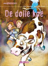 De dolle koe Spannend, Joke Reijnders, Hardcover