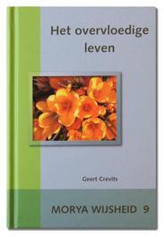 Het overvloedige leven Wijsheid, Geert Crevits, Hardcover