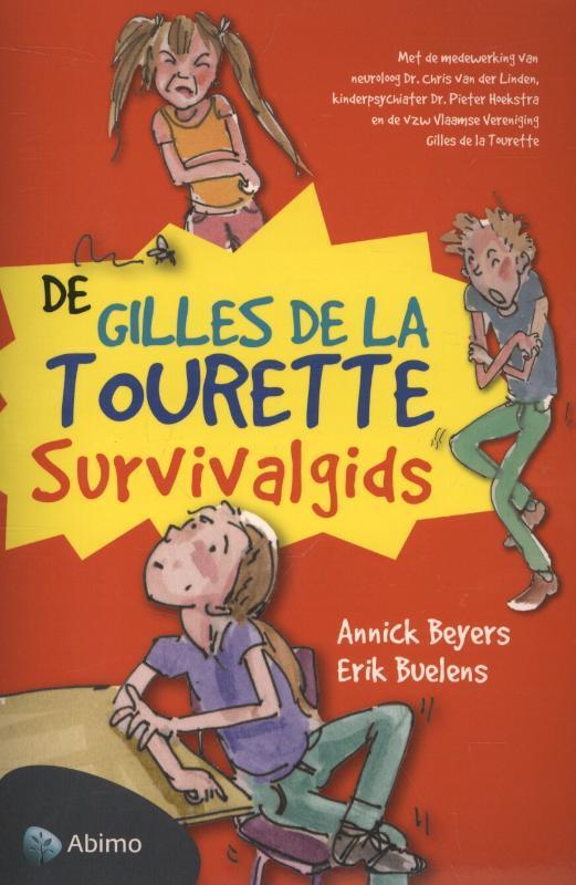 De gilles de la tourette survivalgids Erik Buelens, Paperback