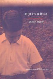 Mijn broer Ischa Mirjam Meijer, Paperback