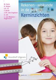 Rekenen-wiskunde in de praktijk - kerninzichten kerninzichten, Wil Oonk, Hardcover