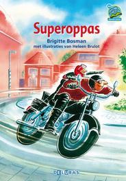 Superoppas samenleesboek AVI E4, Brigitte Bosman, Hardcover