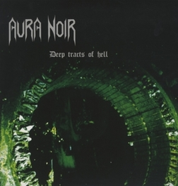 DEEP TRACTS OF HELL -HQ- NORWEGIAN BLACK METAL AURA NOIR, LP