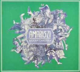 BALKAN CHAOTIKA AMARISZI, CD