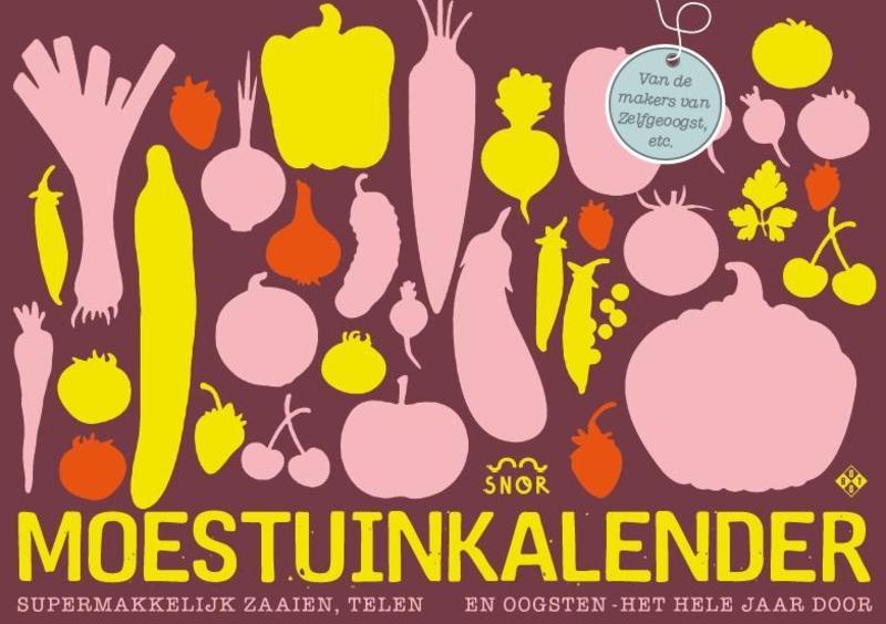 De moestuinkalender supermakkelijk zaaien, telen en oogsten - het hele jaar door, Piers, Annemarieke, onb.uitv.